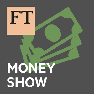 FT Money Show by Financial Times
