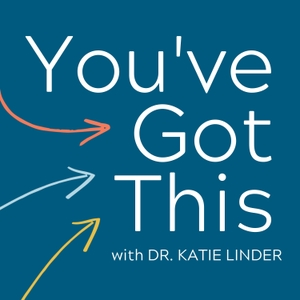 You've Got This   Tips & Strategies for Meaningful Productivity and Alignment in Work and Life by Dr. Katie Linder