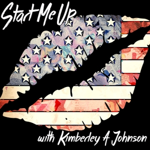 Start Me Up with Kimberley A. Johnson by Kimberley A. Johnson