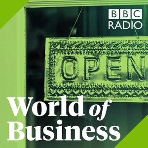 The World of Business by BBC Radio