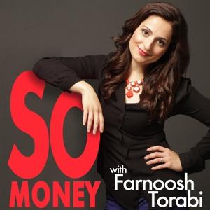 So Money with Farnoosh Torabi by Farnoosh Torabi