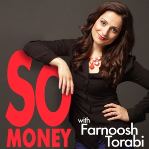 So Money with Farnoosh Torabi by Farnoosh Torabi