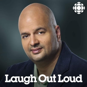 Laugh Out Loud from CBC Radio by CBC Radio