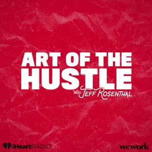 Art of the Hustle by iHeartRadio