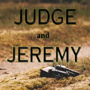 Judge and Jeremy by Judge and Jeremy