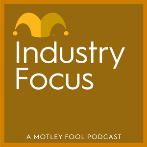 Industry Focus by The Motley Fool