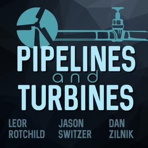 Pipelines and Turbines by Jason Switzer and Dan Zilnik