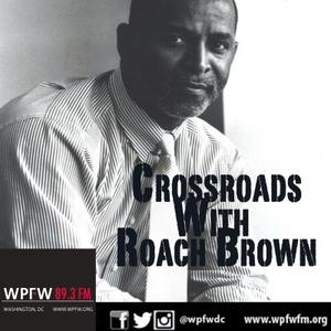 WPFW - Crossroads by Roach Brown
