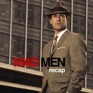 Mad Men Recap by Mad Men Recap