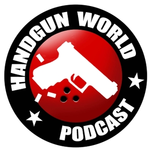 Handgun World Podcast by Bob Mayne