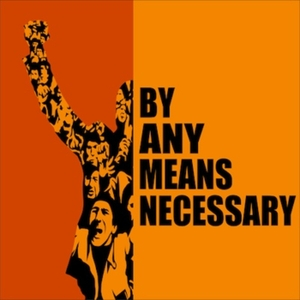 By Any Means Necessary by Radio Sputnik