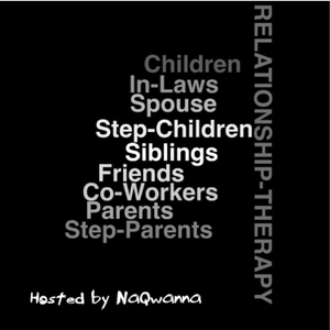 Relationship Therapy by Hosted by NaQwanna