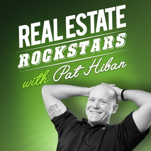Real Estate Rockstars with Pat Hiban!! Hear today's Real Estate Agents and Experts share their best practices!!! by New York Times International Best Selling Author Pat Hiban featuring Creig Northrop, Jay Kinder, Mark Spain, Lance Loken, Hal Elrod, Tim Harris, Grant Cardone & hundreds more 3 days a week!