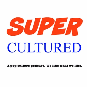 Supercultured: Movies, TV, Anime, and Comics by David Lanni & Lauren Lanni