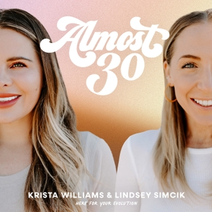 Almost 30 by Krista Williams & Lindsey Simcik