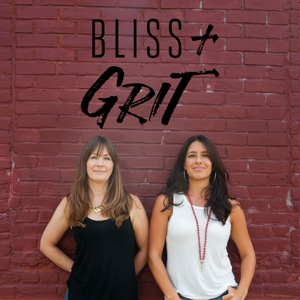 Bliss and Grit by Vanessa Scotto and Brooke Thomas