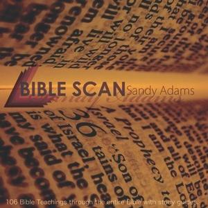 Bible Scan by Pastor Sandy Adams