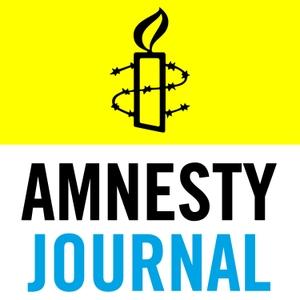 Amnesty Journal Podcast by Amnesty Journal Podcast