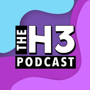 H3 Podcast by Ethan Klein
