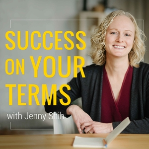Success On Your Terms by Jenny Shih