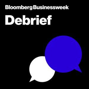 Debrief by Bloomberg Businessweek