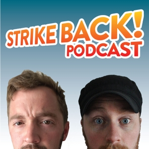 Strike Back! Podcast by Andy Schrock and Ryan Chambers