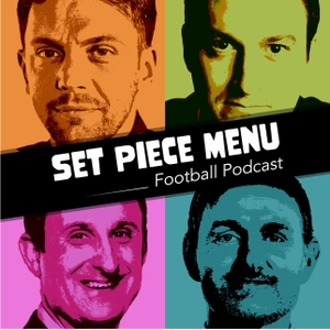 Set Piece Menu Football Podcast by Rory Smith, Andy Hinchcliffe, Steve Wyeth, Hugh Ferris