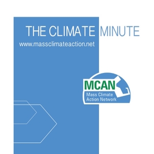 The Climate Minute by The Massachusetts Climate Action Network