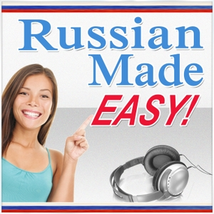 Russian Made Easy: Learn Russian Quickly and Easily by Mark Thomson: Russian Language Teaching Expert