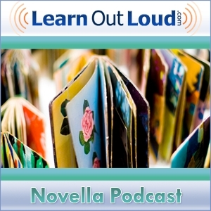 The Novella Podcast by LearnOutLoud.com