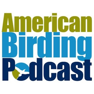 American Birding Podcast by American Birding Association
