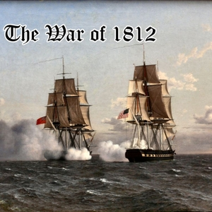The War of 1812 by Max Eason