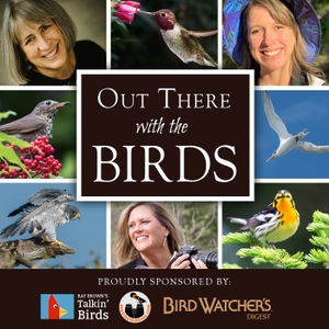 Out There With the Birds by Bird Watcher's Digest