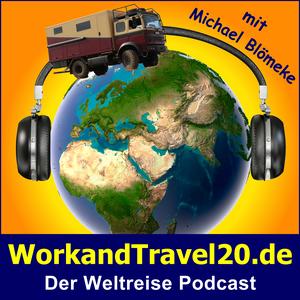 WorkandTravel20.de - Der Weltreise Podcast über Reisen, Planung und Finanzierung einer Weltreise mit Michael Blömeke by Der Weltreise Podcast - Reisen, Vorbereitung und Durchführung einer Reise