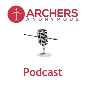 Archers Anonymous Archery Podcast by None