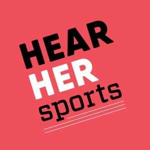 Hear Her Sports by Elizabeth Emery