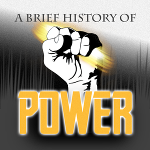 A Brief History of Power by Dr. Adam Koontz and Rev. Jonathan Fisk