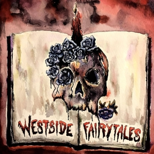 Westside Fairytales: Horror and Dark Fiction Stories by WSF Productions LLC