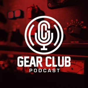 Gear Club Podcast by John Agnello & Stewart Lerman