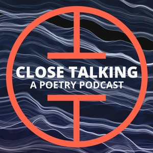 Close Talking: A Poetry Podcast by Cardboard Box Productions, Inc.
