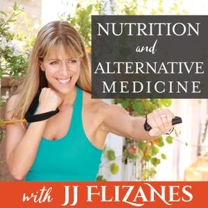 Nutrition & Alternative Medicine by JJ Flizanes