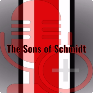 Sons of Schmidt Podcast by Sons of Schmidt
