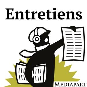 Les entretiens de Mediapart by Mediapart