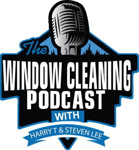 Window Cleaning Podcast by Harry Tuerk and Steven Lee