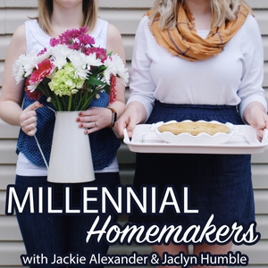 The Millennial Homemakers™: Interior Decorating, Hostessing, Homemaking, & Lifestyle Tips by Jackie Alexander & Jaclyn Humble
