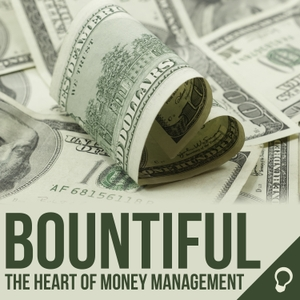 Bountiful: The Heart of Money Management