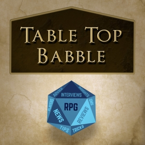 Table Top Babble by Don't Split ThePodcast Network