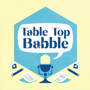 Table Top Babble by Geekspective