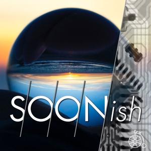 Soonish by Wade Roush