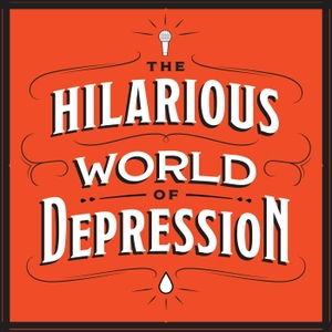 The Hilarious World of Depression by American Public Media